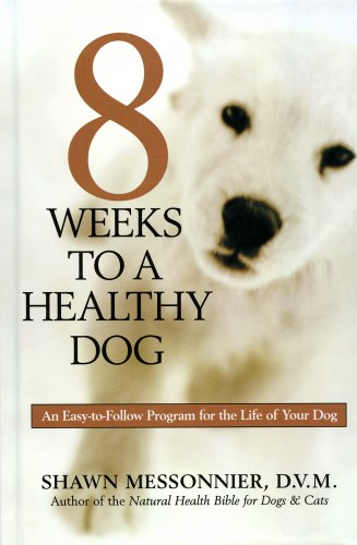 8 Weeks to a Healthy Dog: Shawn Messonnier