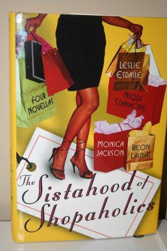 9780739437964: The Sistahood of Shopaholics