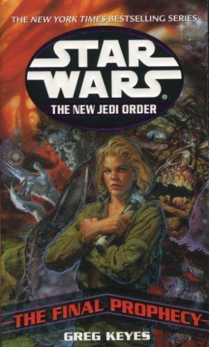 9780739438022: The Final Prophecy (Star Wars: The New Jedi Order)