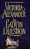 9780739438732: The Lady in Question (Book Club Edition)