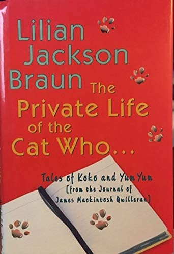 9780739439166: The Private Life of the Cat Who...