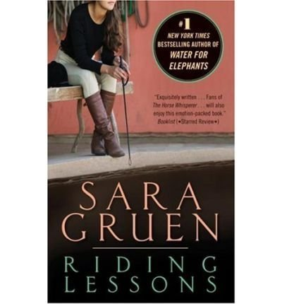 9780739439821: Riding Lessons (author of Water for Elephants)
