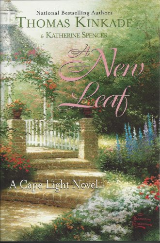 A New Leaf (A Cape Light Novel) (0739440071) by Thomas Kinkade; Katherine Spencer