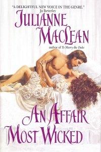 An Affair Most Wicked: Julianne MacLean