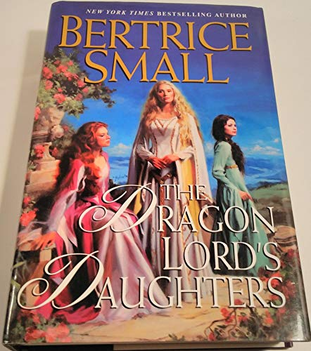 9780739441091: The Dragon Lord's Daughters