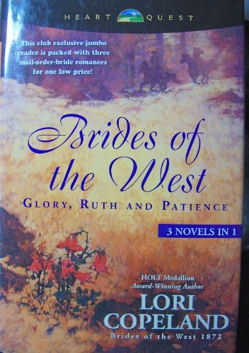 9780739441299: Brides of the West: Glory / Ruth / Patience (3 Novels in 1)