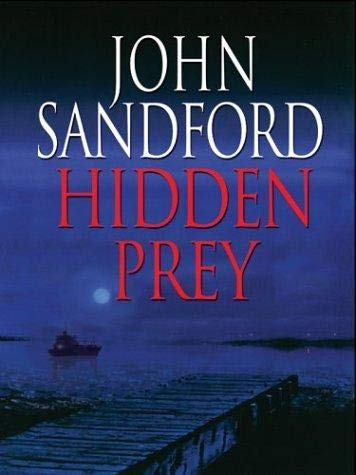 Hidden Prey [LARGE PRINT]: Sandford, John
