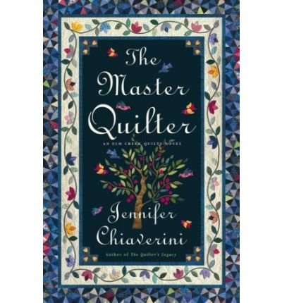 9780739442395: The Master Quilter (Elm Creek Quilts Series #6)