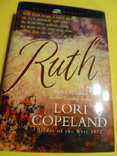 Ruth (Brides of the West #5) (0739442406) by Lori Copeland
