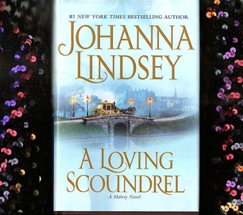 A Loving Scoundrel (Large Print): Johanna Lindsey
