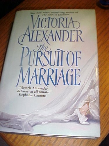 9780739443309: The Pursuit of Marriage by Victoria Alexander (2004-08-01)
