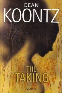 9780739443521: The Taking (Large Print) [Gebundene Ausgabe] by Dean Koontz