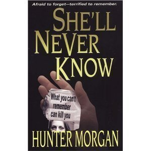 9780739443897: She'll Never Know (She'll Never..., Book 2)