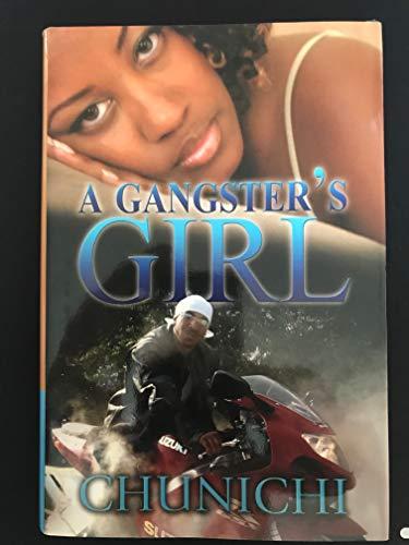 9780739443927: A Gangster's Girl