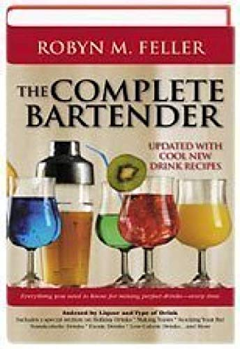 9780739444528: The Complete Bartender, Revised Edition