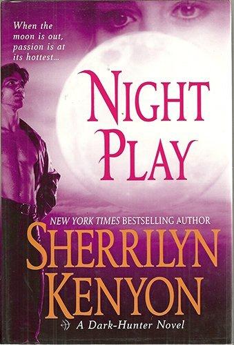 9780739444757: Night Play (Dark-Hunter, Book 6)