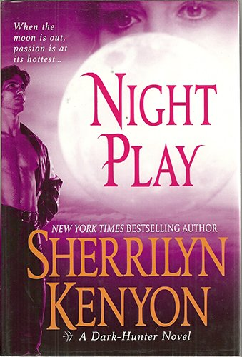 9780739444757: Night Play (Dark-Hunter, Book 6)