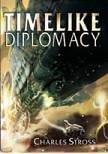 9780739445648: Timelike Diplomacy: Singularity Sky and Iron Sunrise