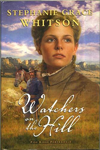 9780739445747: Watchers on the Hill, Pine Ridge Portraits 2
