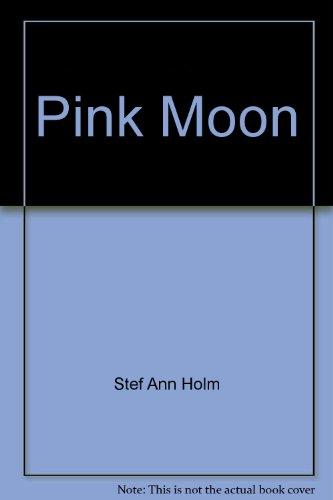9780739446447: Pink Moon