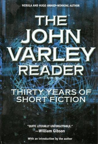 9780739446713: The John Varley Reader: Thirty Years of Short Fiction