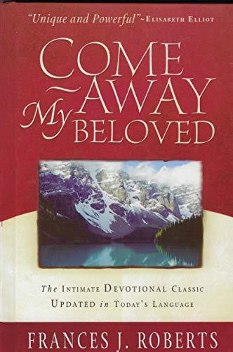 9780739446720: Come Away My Beloved