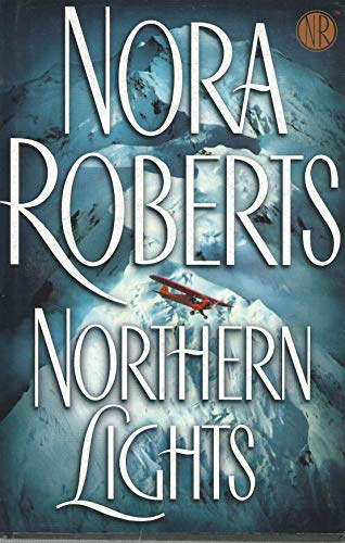Northern Lights - Large Print Edition: Roberts, Nora
