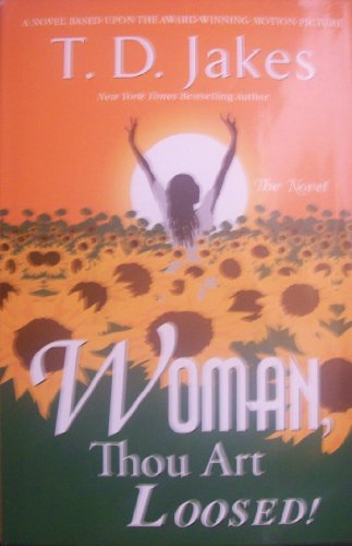 Woman Thou Art Loosed (0739447076) by T. D. Jakes