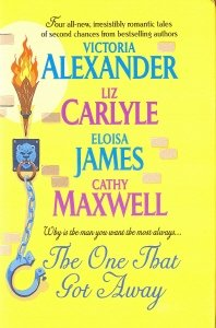 The One That Got Away: Liz Carlyle Victoria Alexander