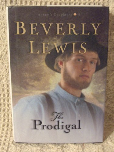9780739447314: The Prodigal (Abram's Daughters #4)