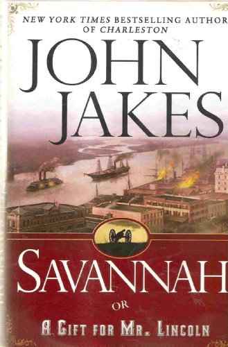 9780739447390: Savannah: Or, A Gift for Mr. Lincoln: A Novel [Large Print]