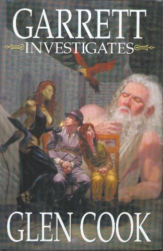 Garrett Investigates (omnibus Deadly Quicksilver Lies, Petty Pewter Gods, Faded Steel Heat): Cook, ...
