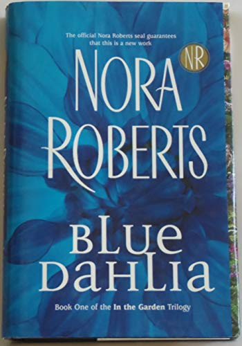 9780739447536: Blue Dahlia (Garden Trilogy, Book One)