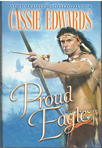 Proud Eagle (0739447548) by Cassie Edwards