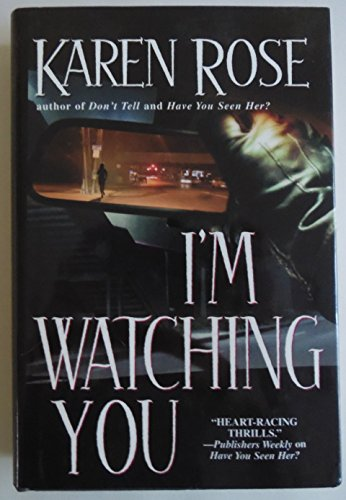 9780739447567: I'm Watching You [Gebundene Ausgabe] by Karen Rose