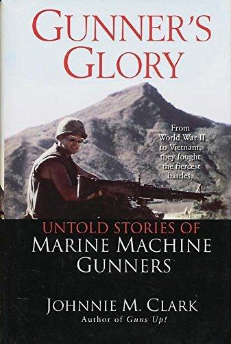 9780739447956: Gunner's Glory: Untold Stories of Marine Machine Gunners