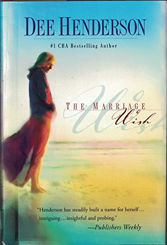 9780739447994: The Marriage Wish (Steeple Hill Women's Fiction #13)