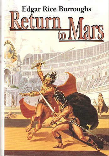 9780739448847: Return to Mars: Thuvia, Maid of Mars; The Chessmen of Mars; & The Master Mind of Mars (Barsoom #4, 5, & 6)