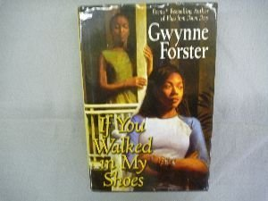If You Walked in My Shoes (0739448862) by Gwynne Forster