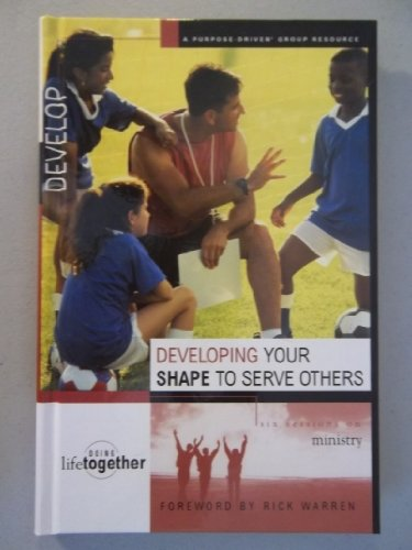 9780739449202: Developing your shape to Serve Others