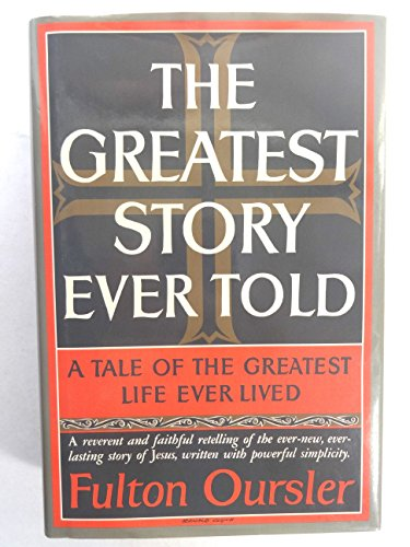 The Greatest Story Ever Told: Large Print