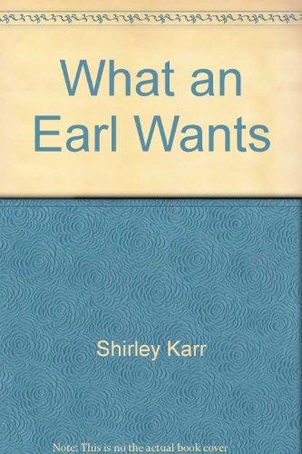 9780739449448: What an Earl Wants