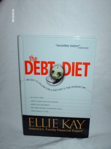9780739449608: The Debt Diet: An Easy-To-Follow Plan to Shed Debt and Trim Spending