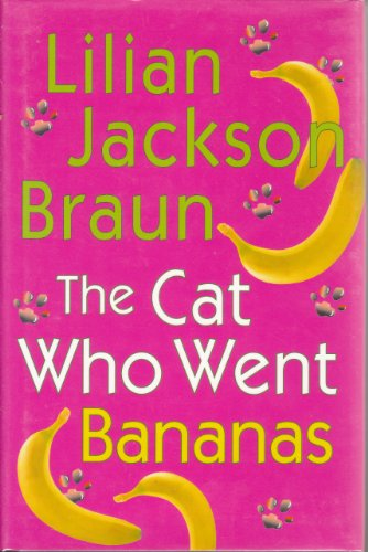 9780739449790: The Cat Who Went Bananas