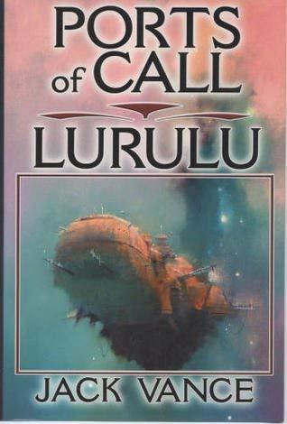 9780739449998: Ports of Call and Lurulu