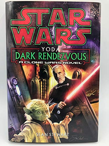 9780739450024: Star Wars Yoda Dark Rendezvous A Clone Wars Novel (Hardcover)