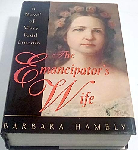 9780739450529: The Emancipator's Wife (Large Print) [Gebundene Ausgabe] by Hambly, Barbara