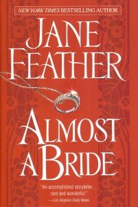 Almost a Bride: Jane Feather