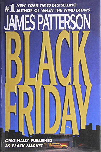 9780739450840: Black Friday - (Originally published as Black Market)