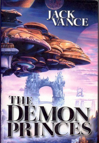 The Demon Princes: Vance, Jack